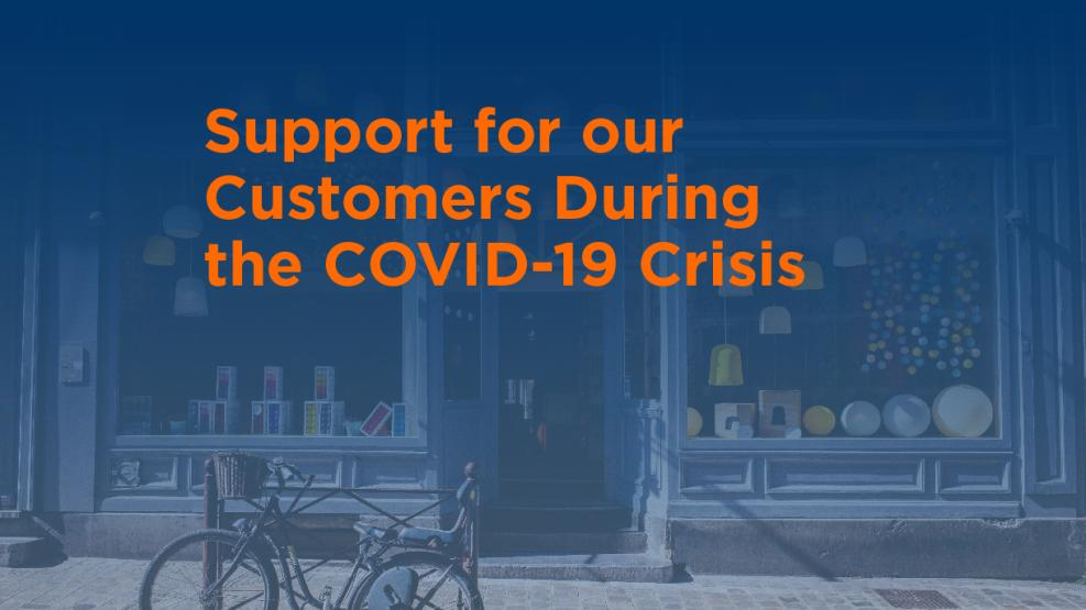 Support for our customers during the COVID-19 crisis banner